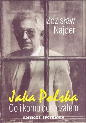Jaka Polska. Co i komu doradzałem