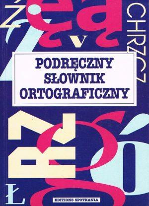 Podręczny słownik ortograficzny języka polskiego