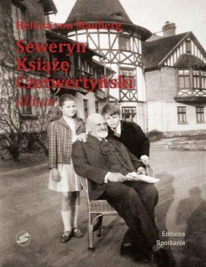 Seweryn Książę Czetwertyński. Album